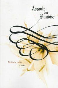 Assault on Paradise by Tatiana Lobo