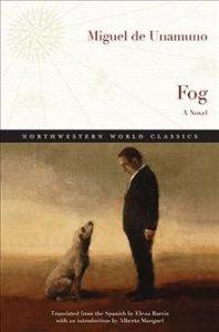 Fog - A Novel by Miguel de Unamuno