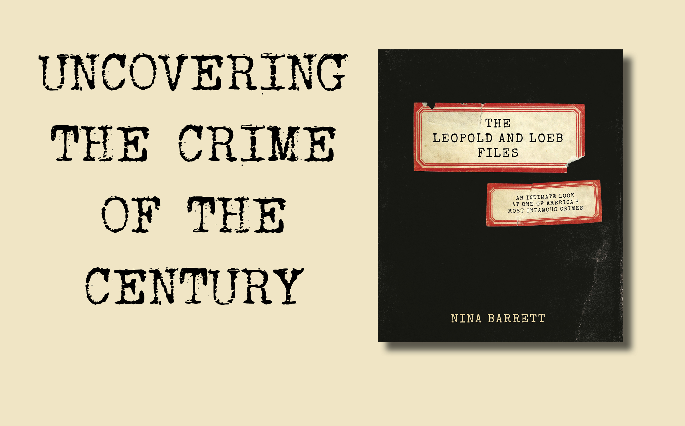 Focus On The Book: The Leopold and Loeb Files by Nina Barrett