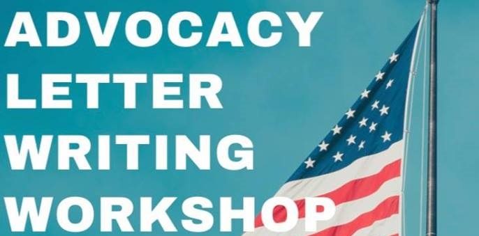 Advocacy Letter Writing Workshop