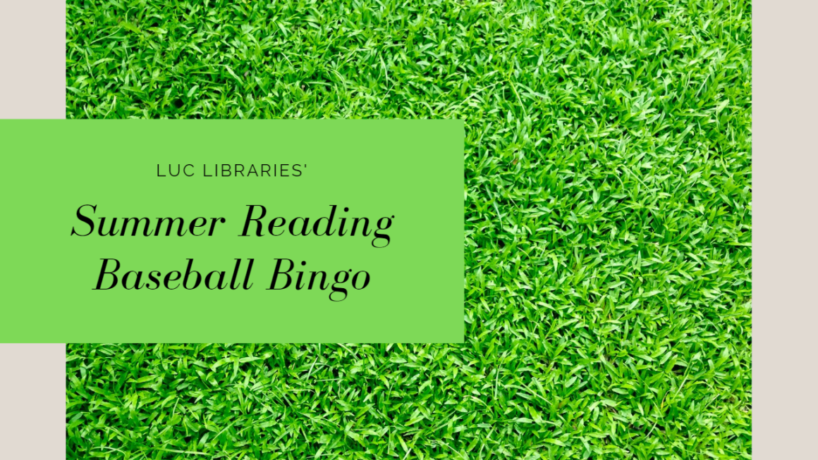 Loyola Libraries Summer Reading Bingo 2020